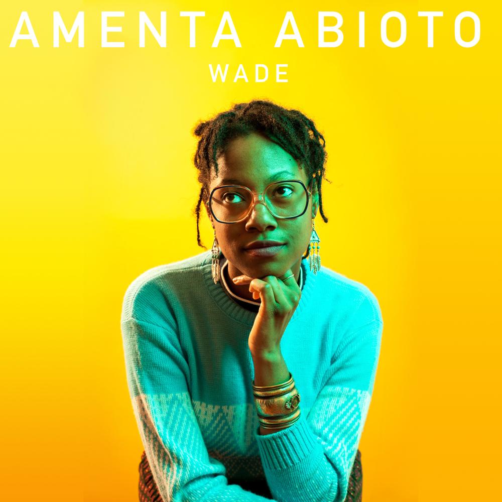 Amenta Abioto —Wade single cover
